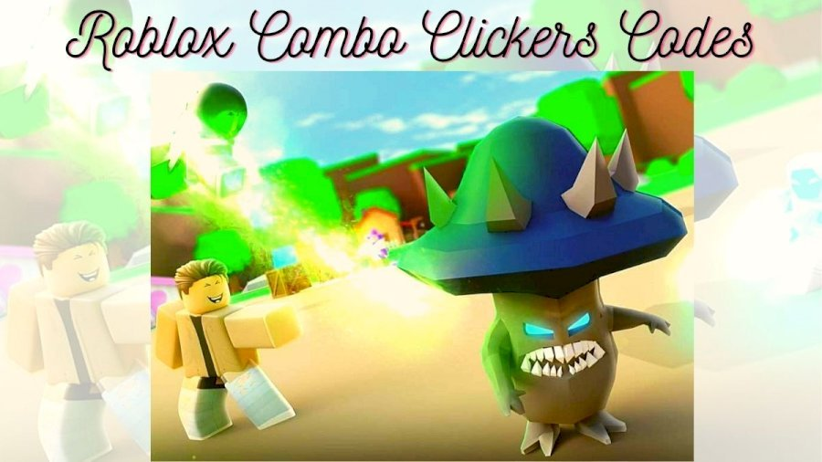 Combo Clickers Codes