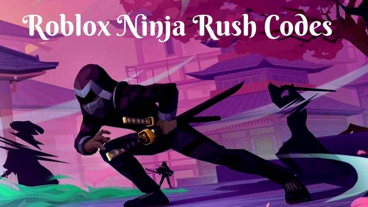 Ninja Rush Codes
